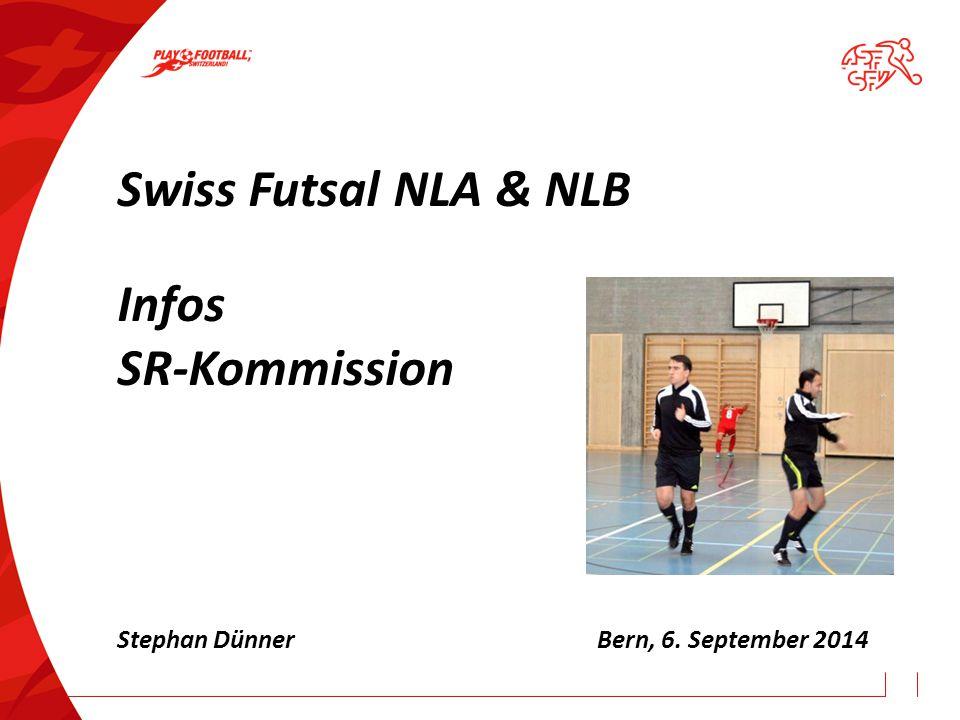 Swiss Futsal NLA & NLB Infos SR-Kommission
