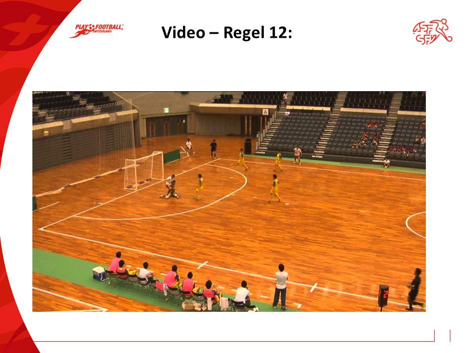 Video – Regel 12:
