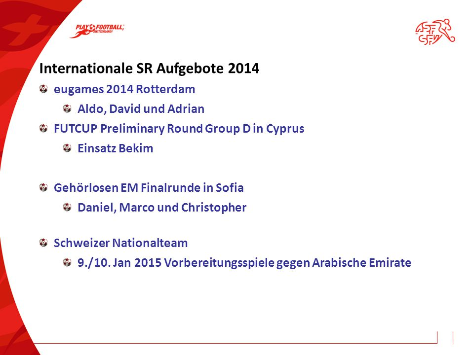 Internationale SR Aufgebote 2014