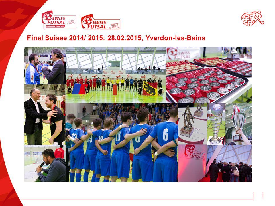 Final Suisse 2014/ 2015: 28.02.2015, Yverdon-les-Bains
