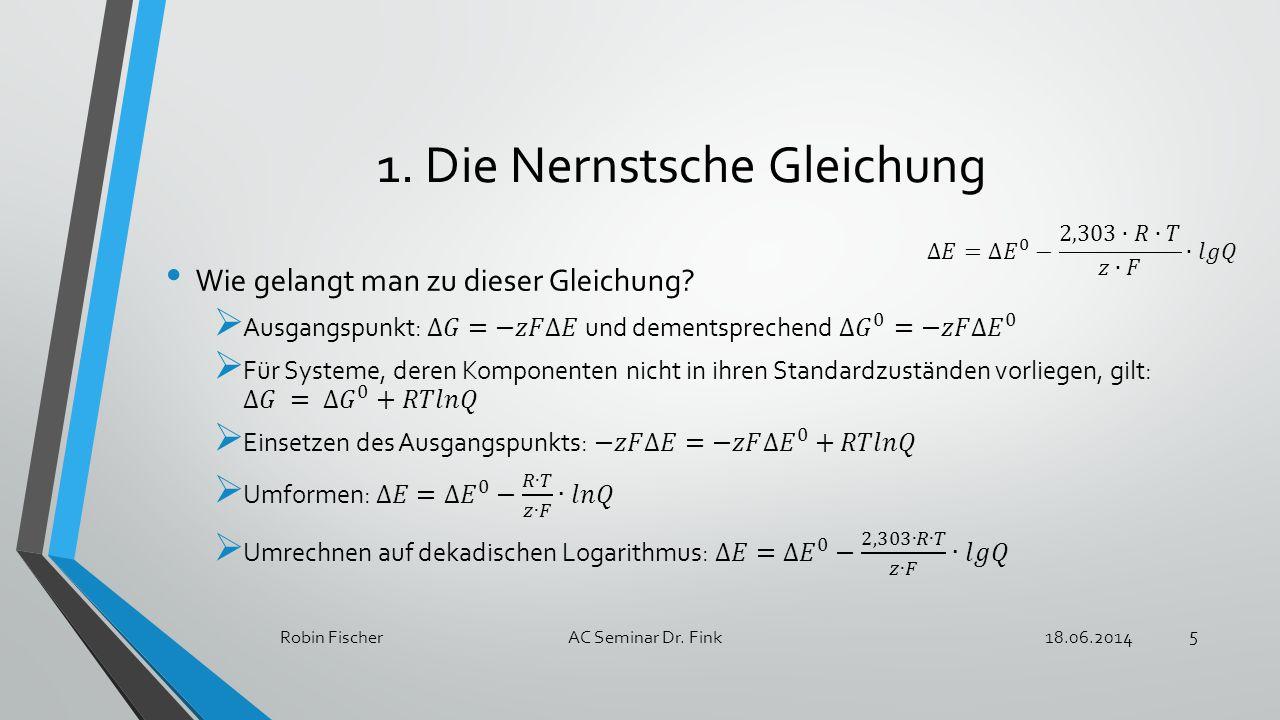 1. Die Nernstsche Gleichung