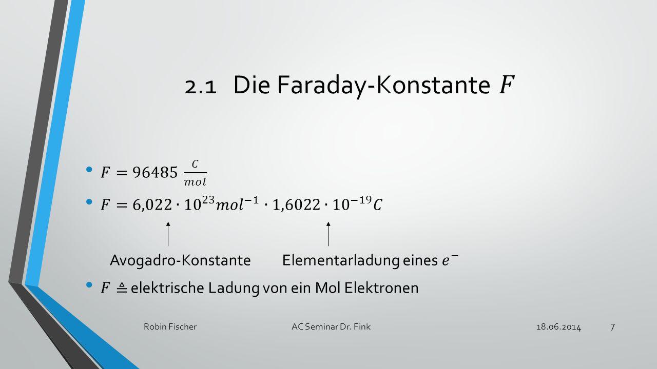 2.1 Die Faraday-Konstante 𝐹