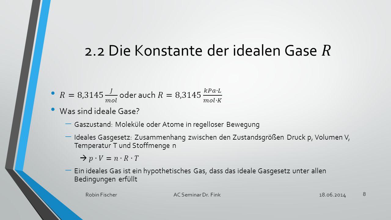 2.2 Die Konstante der idealen Gase 𝑅