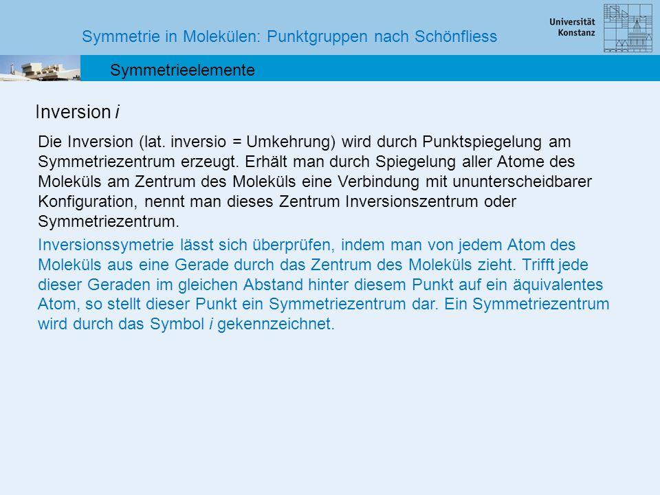 Inversion i Symmetrie in Molekülen: Punktgruppen nach Schönfliess