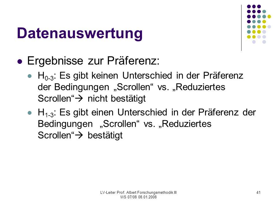 LV-Leiter Prof. Albert Forschungsmethodik III WS 07/08 08.01.2008