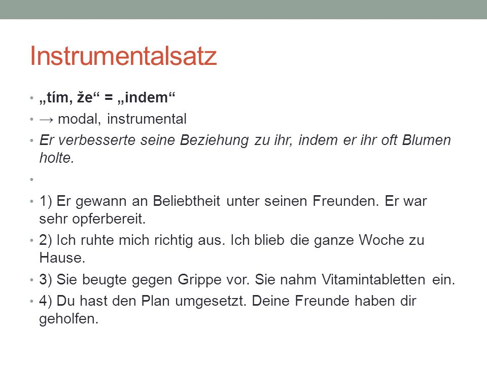 "Instrumentalsatz ""tím, že = ""indem → modal, instrumental"