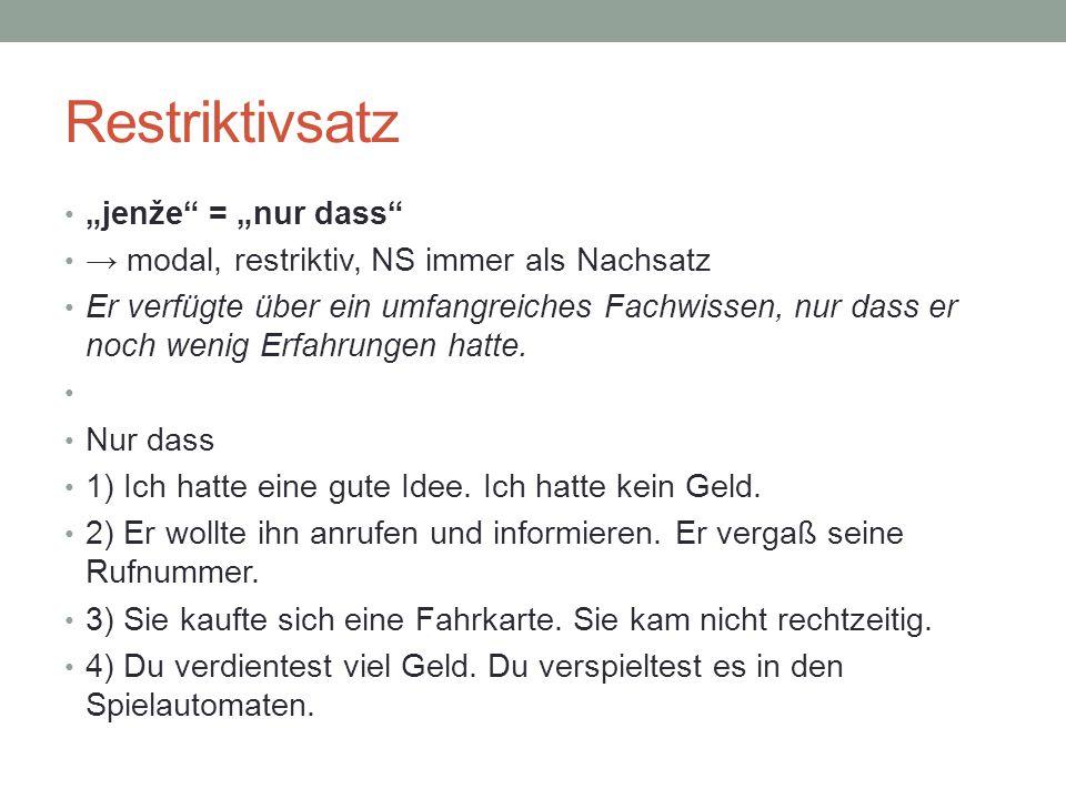 """Restriktivsatz """"jenže = """"nur dass"""
