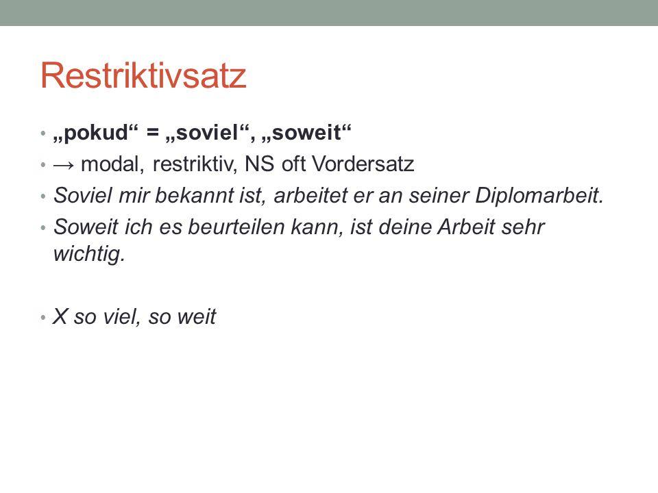 """Restriktivsatz """"pokud = """"soviel , """"soweit"""