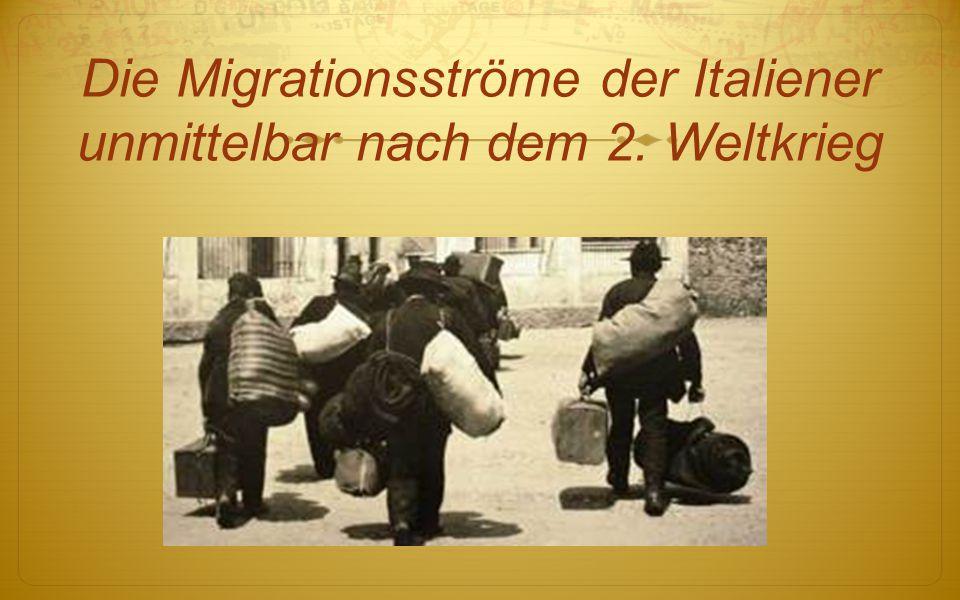Die Migrationsströme der Italiener unmittelbar nach dem 2. Weltkrieg