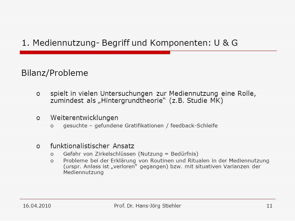 1. Mediennutzung- Begriff und Komponenten: U & G