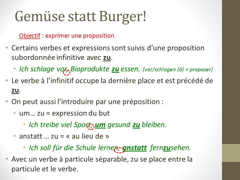 Gemüse statt Burger! Objectif : exprimer une proposition.