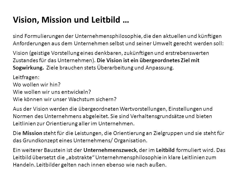Vision, Mission und Leitbild …