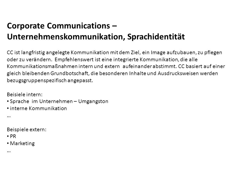 Corporate Communications – Unternehmenskommunikation, Sprachidentität