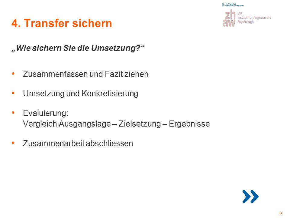 """4. Transfer sichern """"Wie sichern Sie die Umsetzung"""