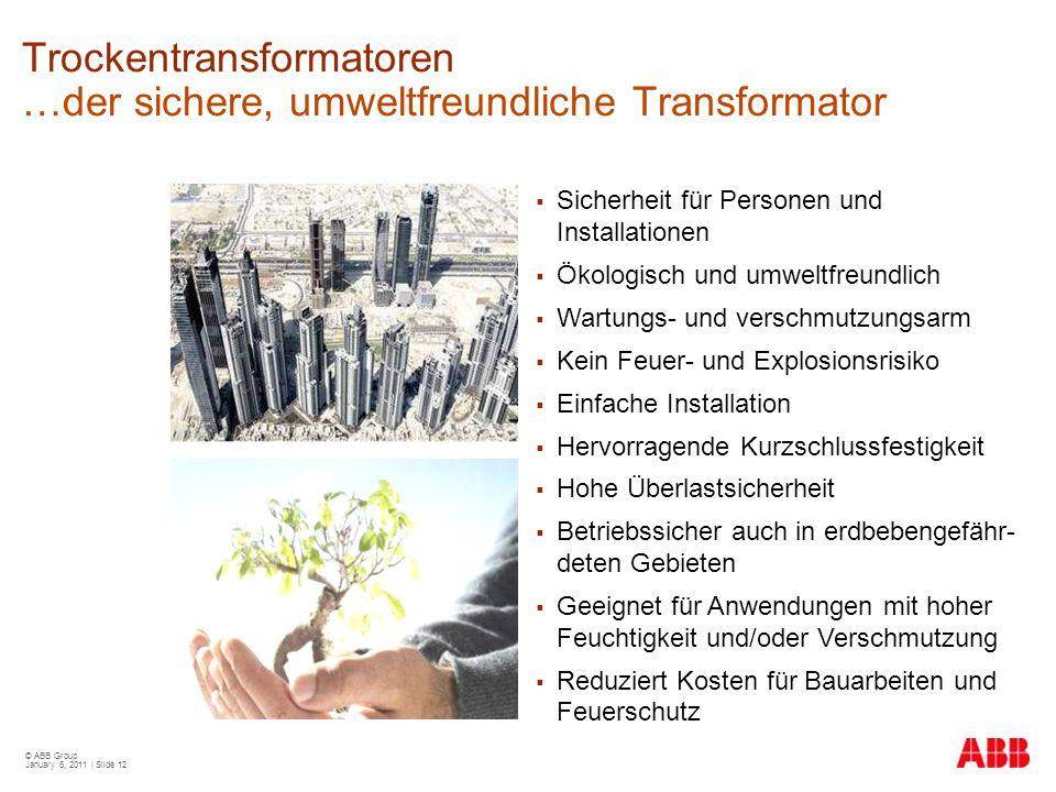 Trockentransformatoren …der sichere, umweltfreundliche Transformator