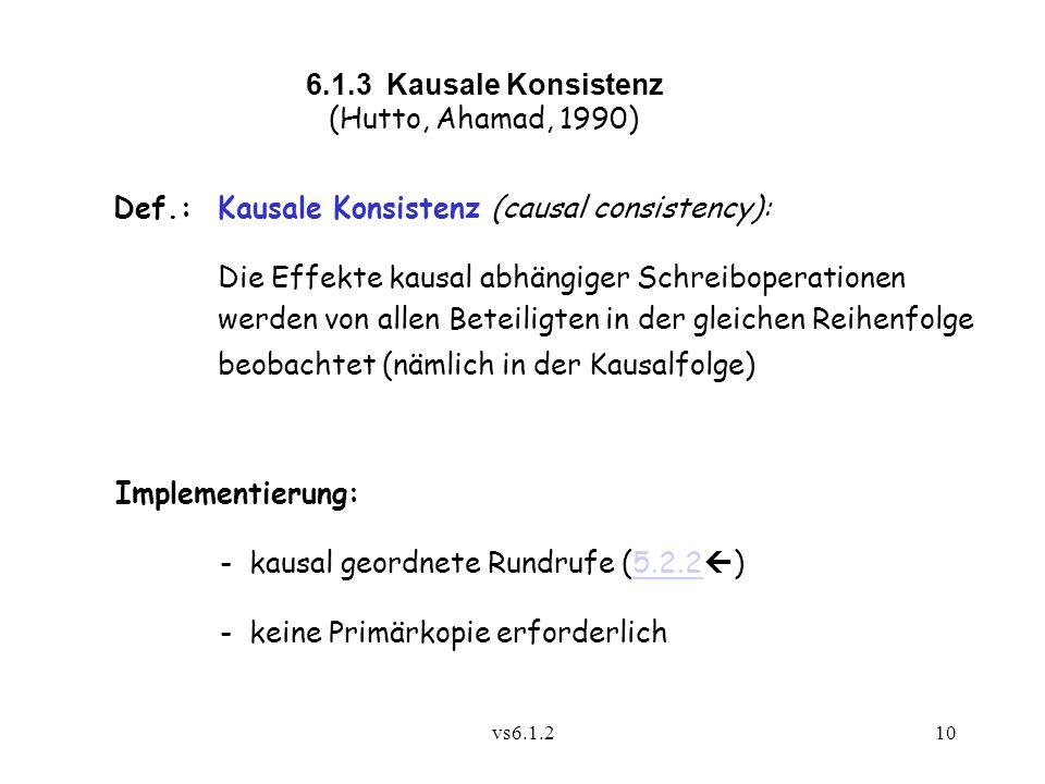 Def.: Kausale Konsistenz (causal consistency):