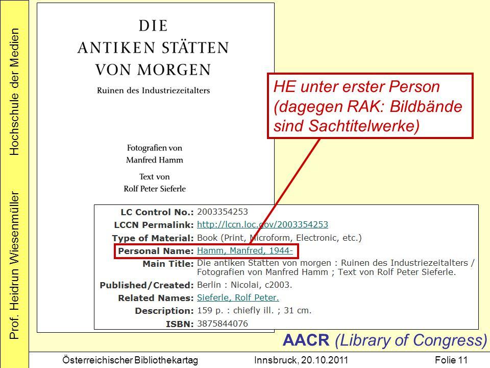 HE unter erster Person (dagegen RAK: Bildbände sind Sachtitelwerke) AACR (Library of Congress)