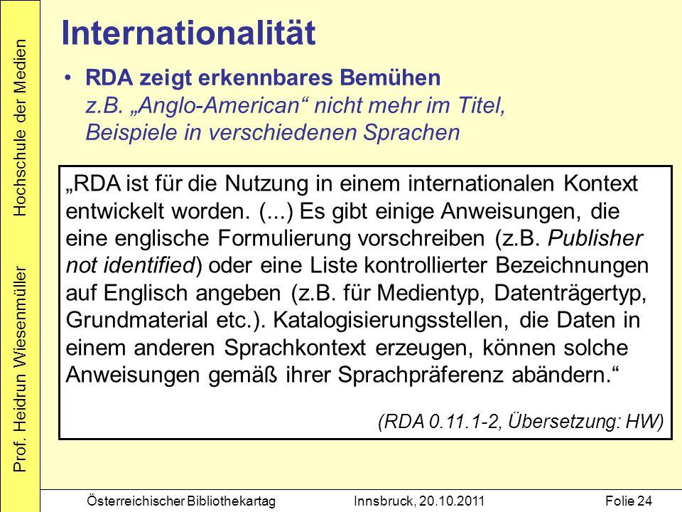 """Internationalität RDA zeigt erkennbares Bemühen z.B. """"Anglo-American nicht mehr im Titel, Beispiele in verschiedenen Sprachen."""