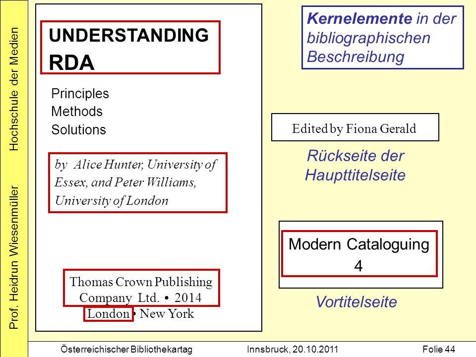 RDA UNDERSTANDING Kernelemente in der bibliographischen Beschreibung