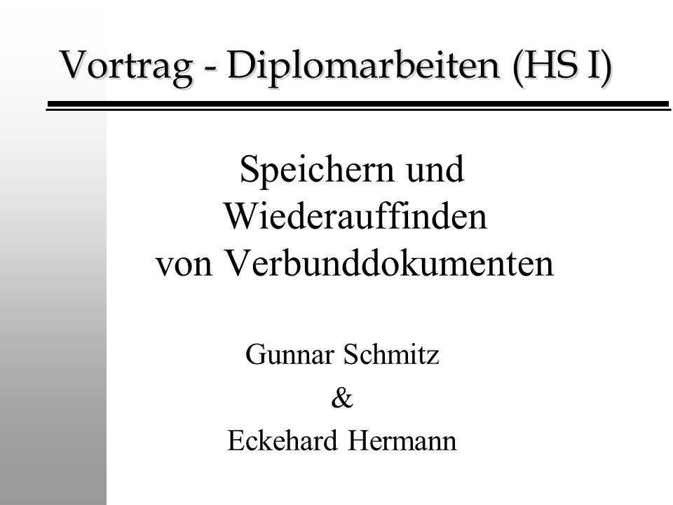 Vortrag - Diplomarbeiten (HS I)