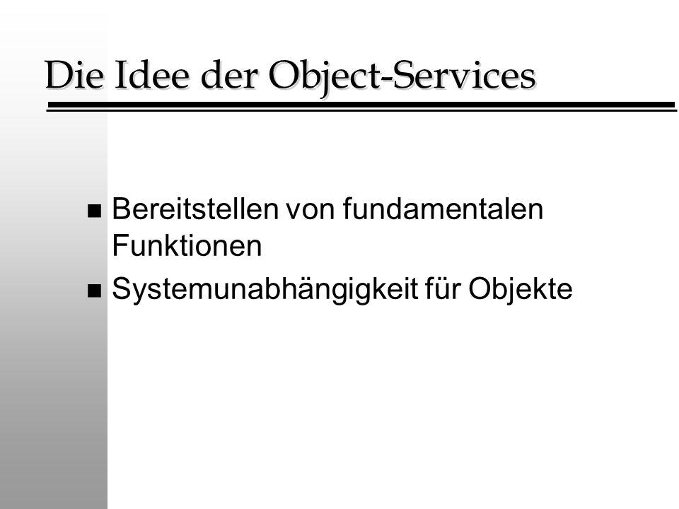 Die Idee der Object-Services