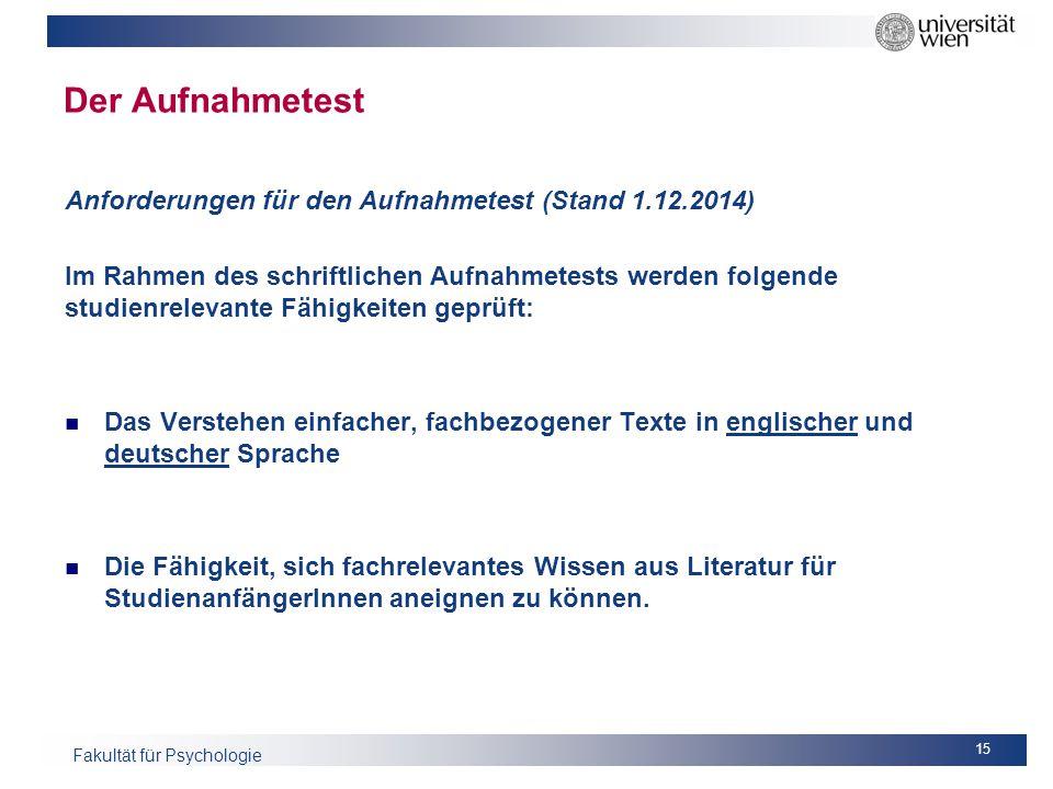 Der Aufnahmetest Anforderungen für den Aufnahmetest (Stand 1.12.2014)