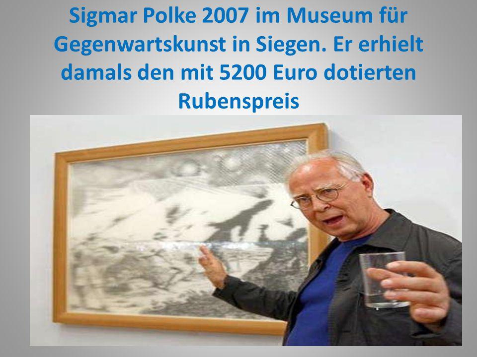 Sigmar Polke 2007 im Museum für Gegenwartskunst in Siegen