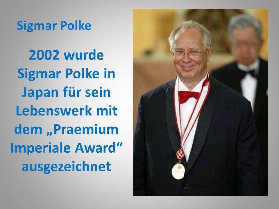 """Sigmar Polke 2002 wurde Sigmar Polke in Japan für sein Lebenswerk mit dem """"Praemium Imperiale Award ausgezeichnet."""