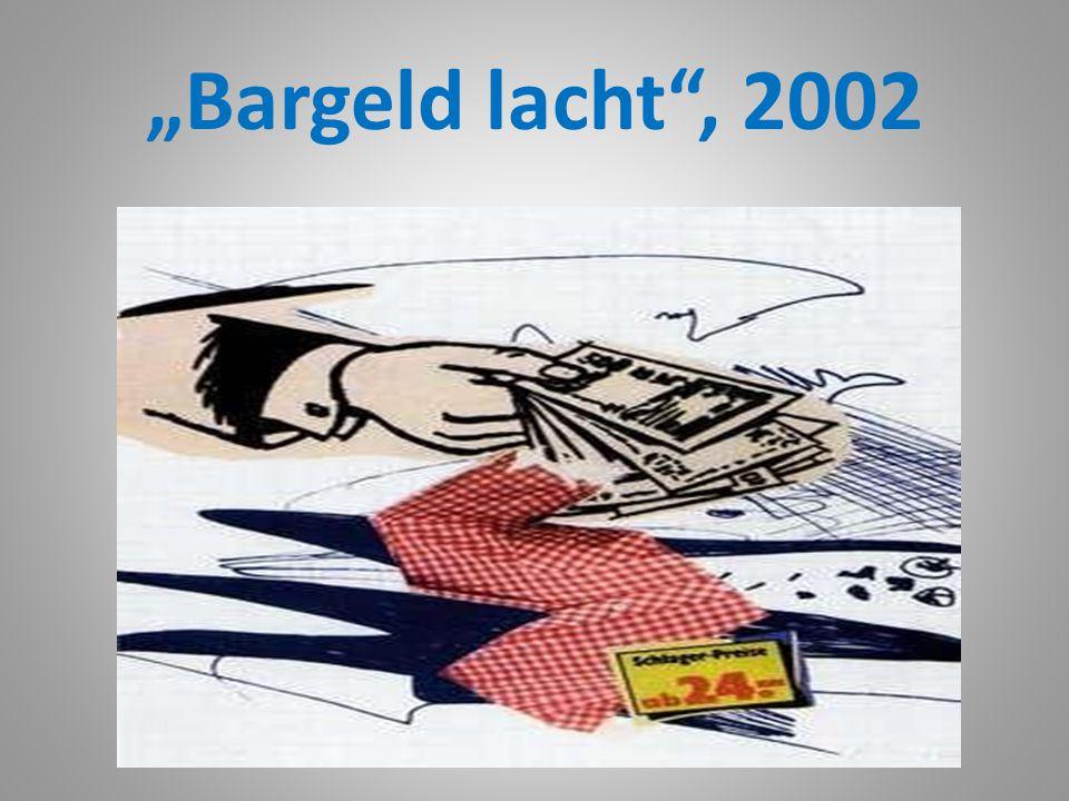 """Bargeld lacht , 2002"