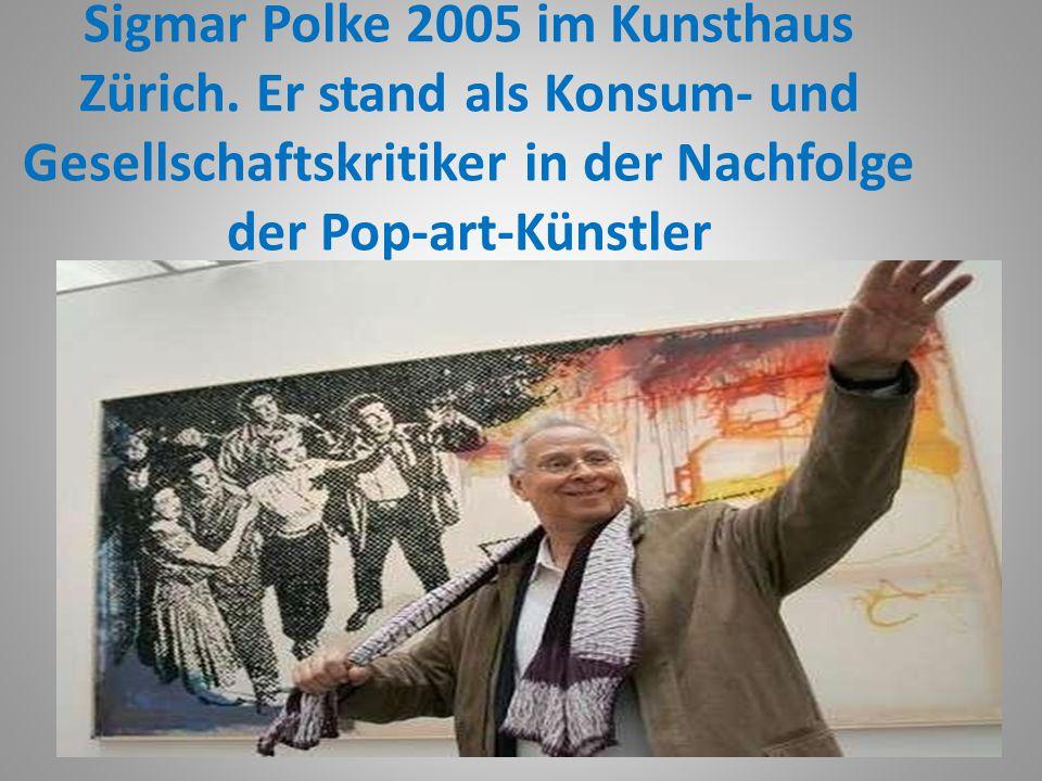Sigmar Polke 2005 im Kunsthaus Zürich