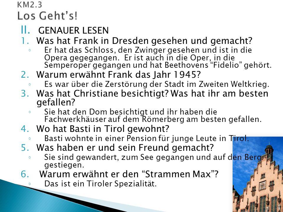 Was hat Frank in Dresden gesehen und gemacht