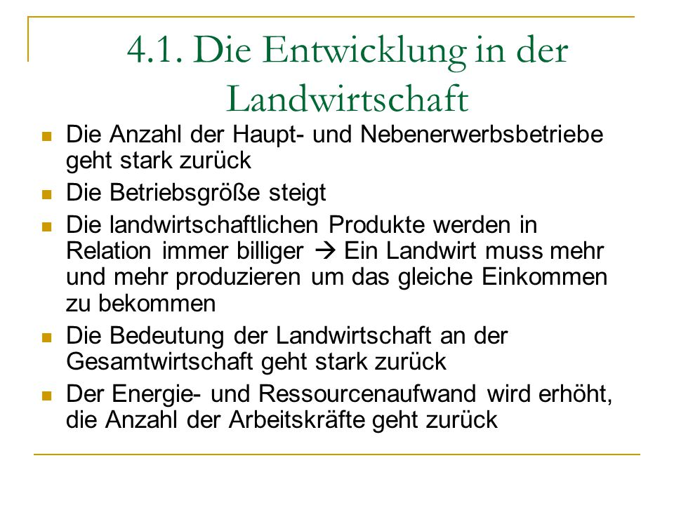 4.1. Die Entwicklung in der Landwirtschaft