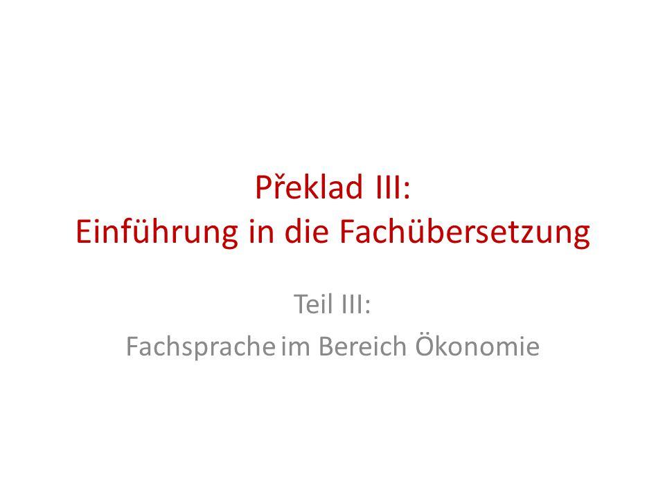 Překlad III: Einführung in die Fachübersetzung