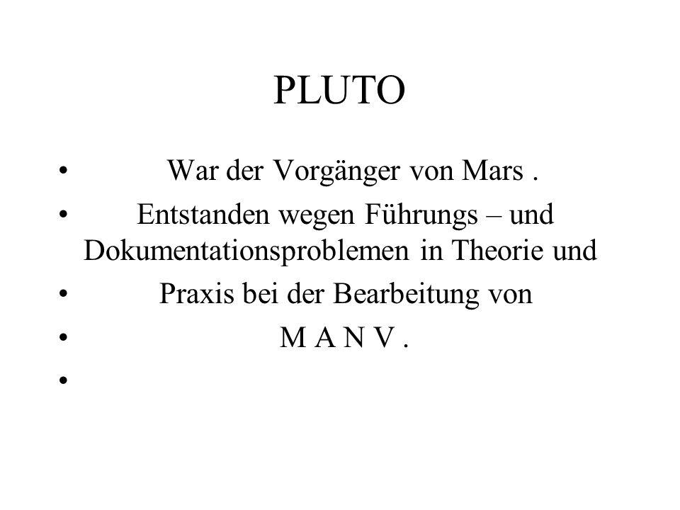 PLUTO War der Vorgänger von Mars .