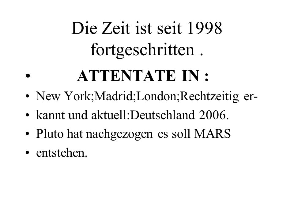 Die Zeit ist seit 1998 fortgeschritten .