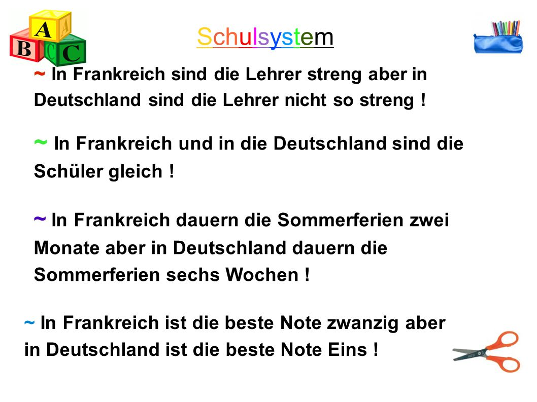 Schulsystem ~ In Frankreich sind die Lehrer streng aber in Deutschland sind die Lehrer nicht so streng !