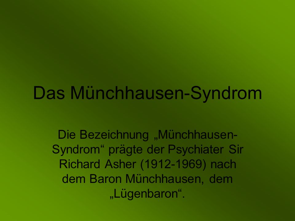 Das Münchhausen-Syndrom