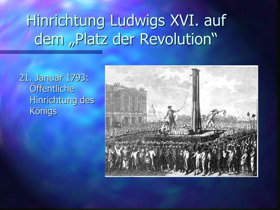 """Hinrichtung Ludwigs XVI. auf dem """"Platz der Revolution"""
