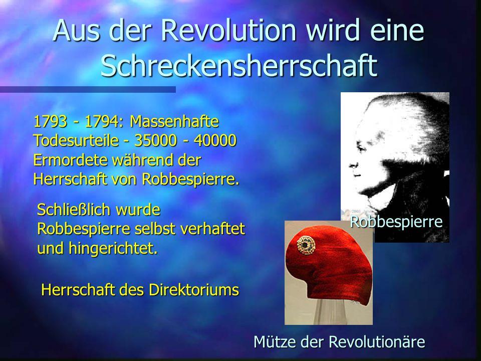 Aus der Revolution wird eine Schreckensherrschaft