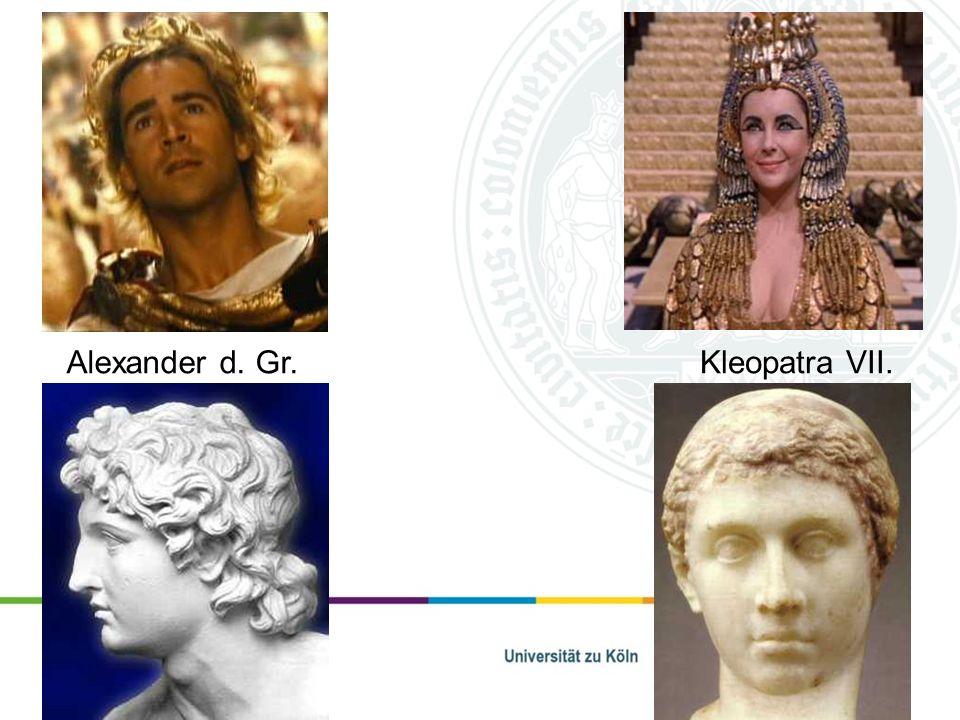 Alexander d. Gr. Kleopatra VII.