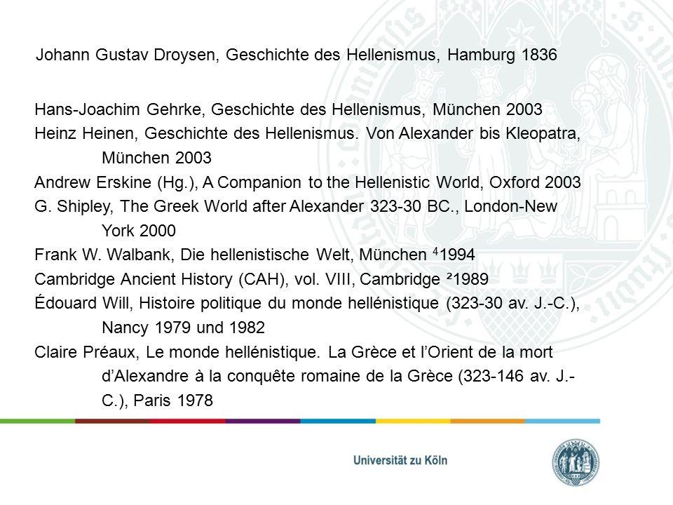 Johann Gustav Droysen, Geschichte des Hellenismus, Hamburg 1836