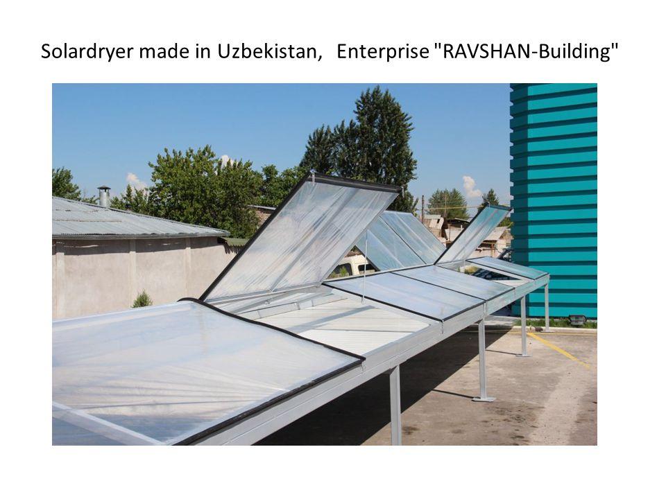 Solardryer made in Uzbekistan, Enterprise RAVSHAN-Building