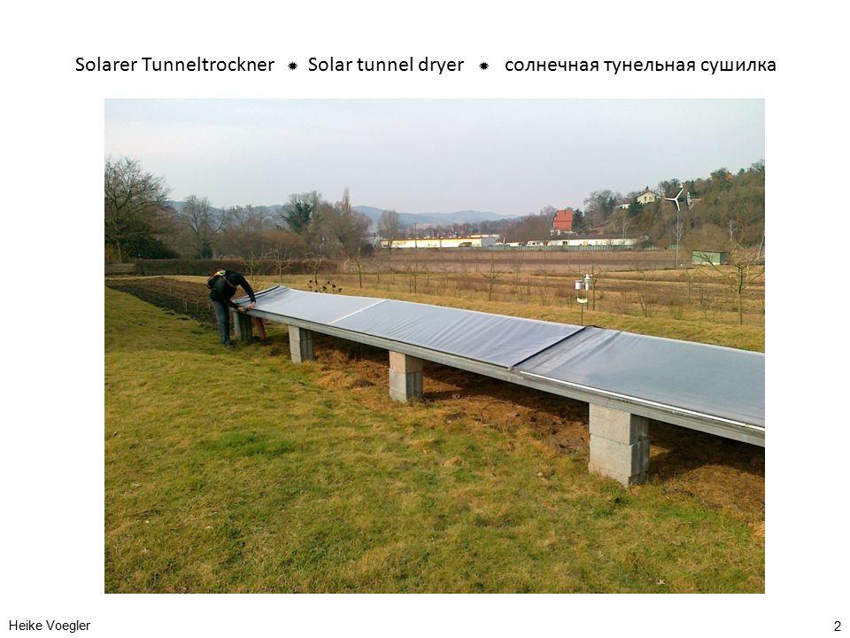 Solarer Tunneltrockner  Solar tunnel dryer  солнечная тунельная сушилка