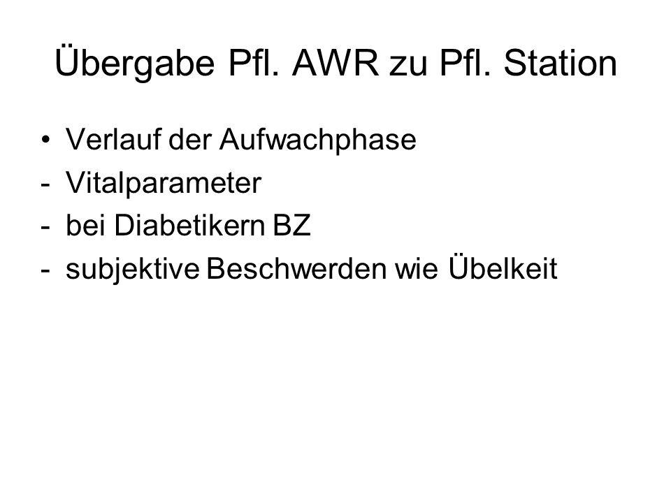 Übergabe Pfl. AWR zu Pfl. Station