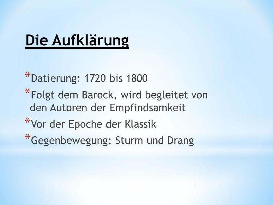 Die Aufklärung Datierung: 1720 bis 1800