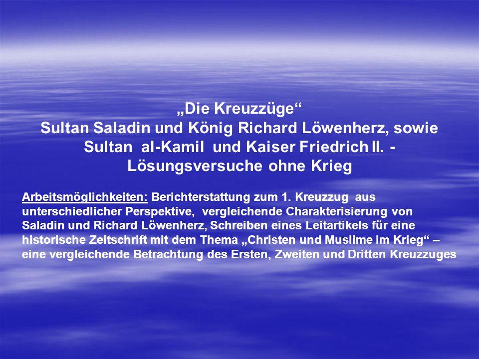 Sultan Saladin und König Richard Löwenherz, sowie