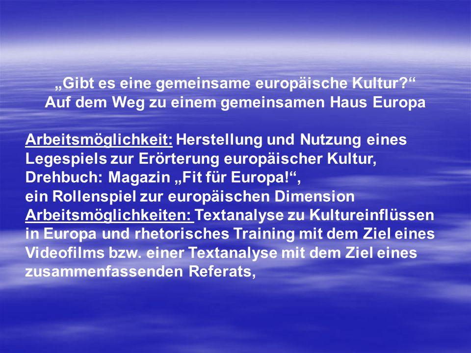 """""""Gibt es eine gemeinsame europäische Kultur"""