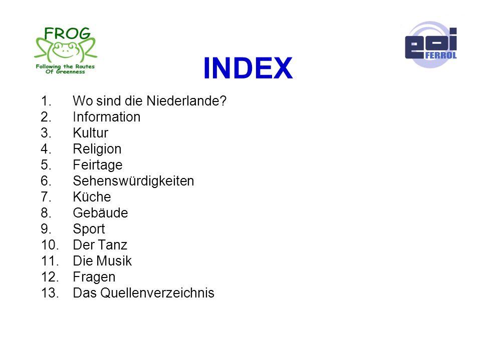 INDEX Wo sind die Niederlande Information Kultur Religion Feirtage