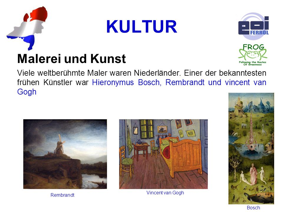 KULTUR Malerei und Kunst