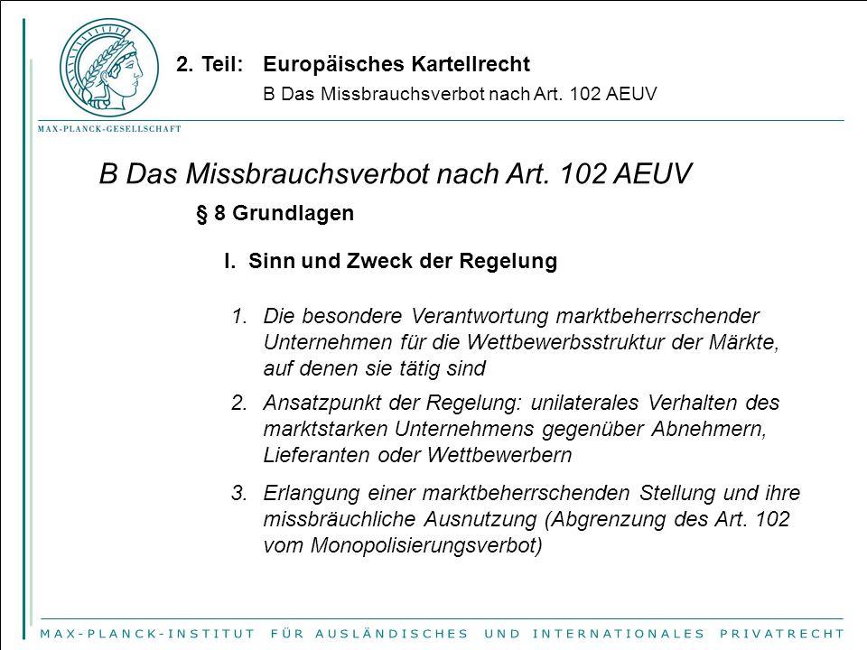 B Das Missbrauchsverbot nach Art. 102 AEUV